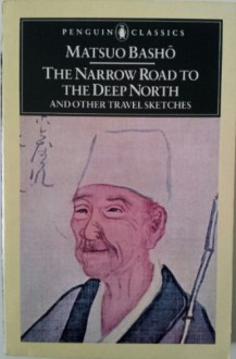 THE NARROW ROAD TO THE DEEP NORTH - BASHO