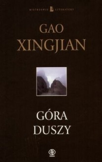 Góra duszy - Gao Xingjian