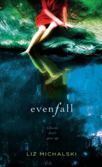 Evenfall - Liz Michalski