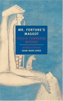 Mr. Fortune's Maggot (New York Review Classics) - Sylvia Townsend Warner