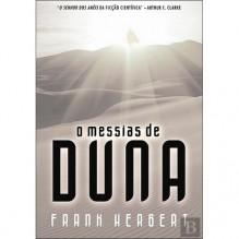 O Messias de Duna - Frank Herbert, Ana Mendes Lopes
