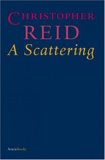 A Scattering - Christopher Reid
