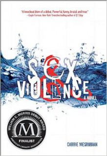 Sex & Violence - Carrie Mesrobian