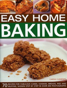 Easy Home Baking - Carole Clements