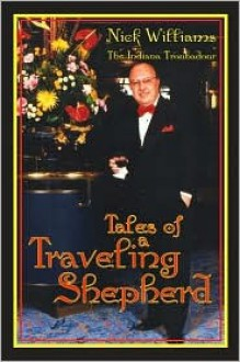 Tales Of A Traveling Shepherd - Nick Williams