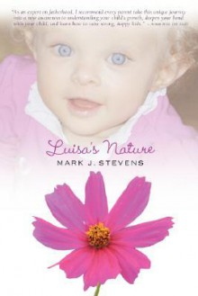 Luisa's Nature - Mark J. Stevens