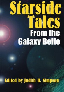 Starside Tales From the Galaxy Belle - Judith Simpson
