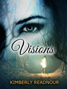Visions - Kimberly Readnour