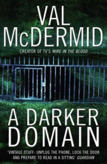A Darker Domain - Val McDermid