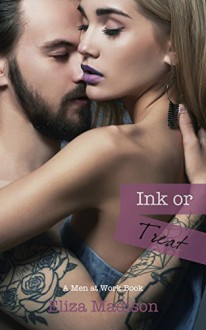 Ink or Treat: A Men at Work Romance - Eliza Madison