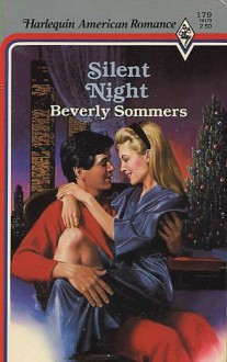 Silent Night (Harlequin American Romance, No 179) - Beverly Sommers
