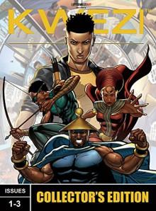 KWEZI: Collectors' Edition (Issues 1-3) (KWEZI COMICS) - Loyiso Mkize, Clyde Beech