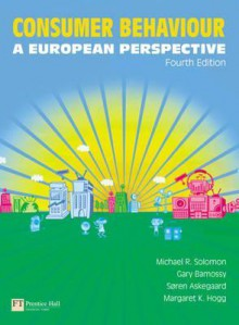 Consumer Behaviour: A European Perspective - Michael R. Solomon
