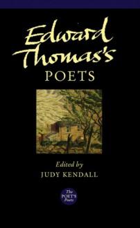 Edward Thomas's Poets - Edward Thomas, Judy Kendall