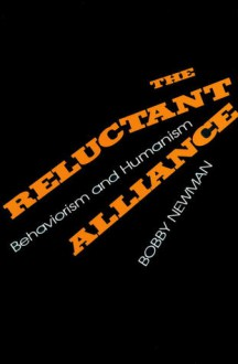 The Reluctant Alliance - Bobby Newman
