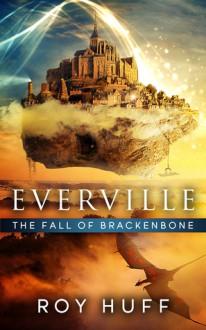 The Fall of Brackenbone - Roy Huff