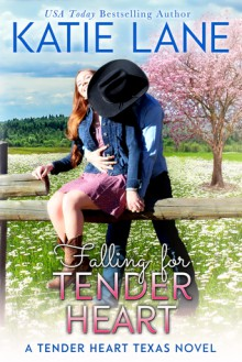 Falling for Tender Heart - Katie Lane