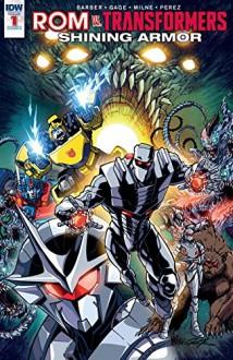 ROM vs. Transformers: Shining Armor #1 - John Barber,Christos Gage,Alex Milne