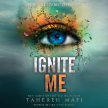 Ignite Me - Tahereh Mafi, Kate Simses