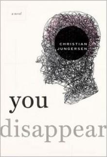 You Disappear - Christian Jungersen