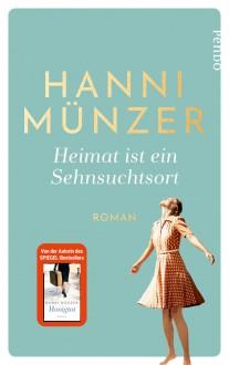 Heimat ist ein Sehnsuchtsort - Hanni Münzer