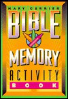 Bible Memory Activity Book - Mary Currier