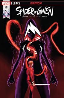 Spider-Gwen (2015-) #29 - Jason Latour,Robbi Rodriguez