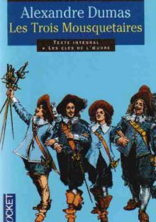 Les trois mousquetaires - A. Dumas