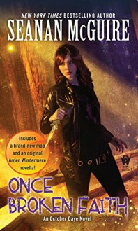 Once Broken Faith: An October Daye Novel - Seanan McGuire