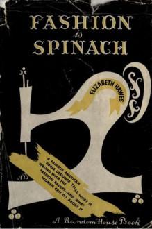 Fashion is Spinach - Elizabeth Hawes