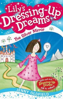 The Silver Mirror - Jenny Oldfield
