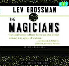 The Magicians (The Magicians, #1) - Mark Bramhall,Lev Grossman