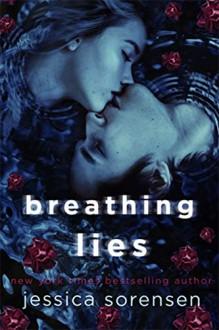 Breathing Lies - Jessica Sorensen
