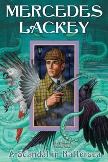 A Scandal in Battersea - Mercedes Lackey