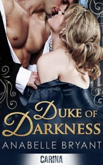 Duke of Darkness - Anabelle Bryant