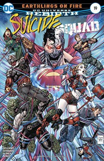 Suicide Squad (2016-) #19 - Rob Williams,Tomeu Morey,Tony Daniel,Sandu Florea,Neil Edwards