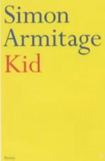 Kid - Simon Armitage