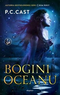 Bogini oceanu - Katarzyna Malita, P.C. Cast