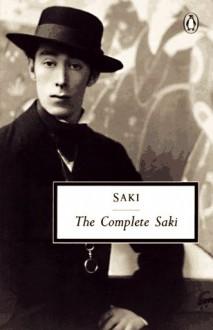 The Complete Saki - Saki, Noël Coward