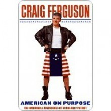 American on Purpose - Craig Ferguson
