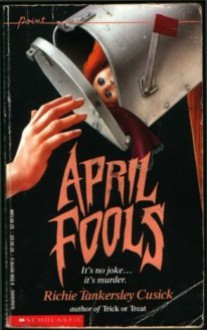 April Fools (Point Thriller) - Richie Tankersley Cusick