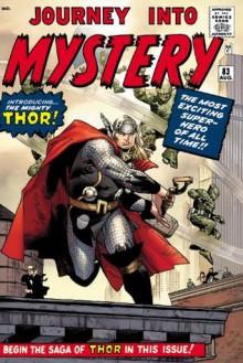 The Mighty Thor Omnibus, Vol. 1 - Stan Lee, Larry Lieber, Robert Bernstein, Don Heck, Al Hartly, Jack Kirby, Joe Sinnott