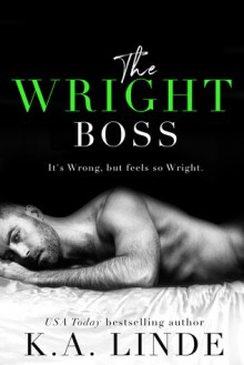 The Wright Boss - K.A. Linde