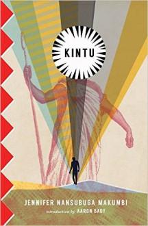 Kintu - Aaron Bady, Jennifer Nansubuga Makumbi