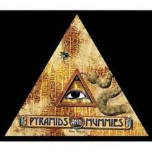 Pyramids and Mummies - Anne Bolton