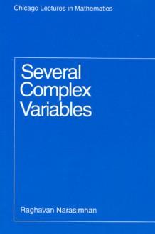 Several Complex Variables - Raghavan Narasimhan