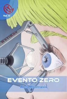 Evento Zero (Wizards & Blackholes) - Alex Montrasio, Davide del Monaco