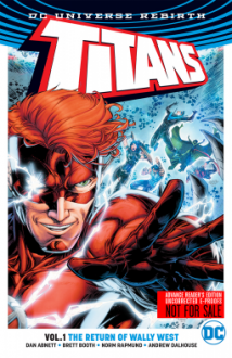 Titans Vol. 1: The Return of Wally West (Rebirth) - Dan Abnett,Brett Booth