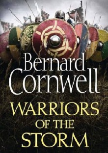 Warriors of the Storm - Bernard Cornwell
