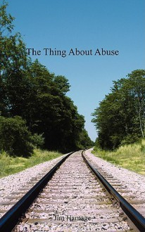 The Thing about Abuse - Jim Harnage